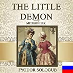 The Little Demon [Russian Edition] | Fyodor Sologub