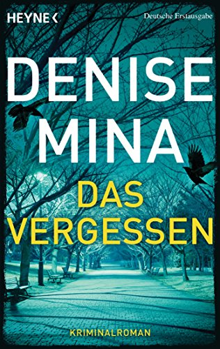 Denise Mina - Das Vergessen: Thriller (German Edition)