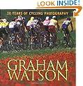 Graham Watson: 20 Years of Cycling Photography