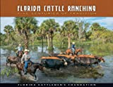 img - for Florida Cattle Ranching: Five Centuries of Tradition book / textbook / text book