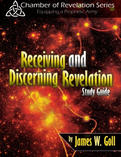 Receiving and Discerning Revelation Study Guide (James Goll Seer compare prices)