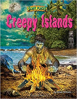 Creepy Islands (Scary Places): Dinah Williams: 9781627242943: Amazon