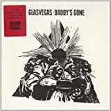 Glasvegas Daddy's Gone