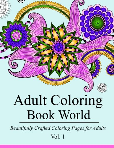 Adult Coloring Book World: Dozens of Relaxing Designs to Color PDF