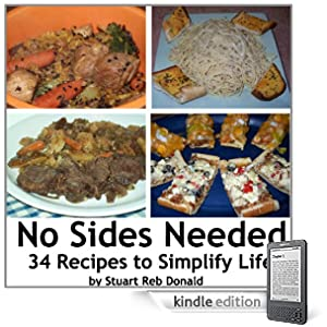 No Sides Needed: 34 Recipes to Simplify Life