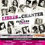 Libres De Chanter Pour Paroles De Femmes