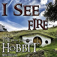 "I See Fire (From the Movie: ""The Hobbit"")"