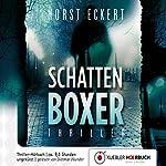 Schattenboxer | Horst Eckert