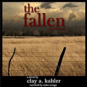 The Fallen | [Clay A. Kahler]