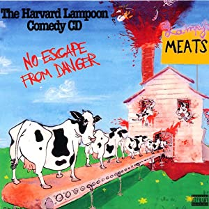 No Escape From Danger | [Harvard Lampoon]