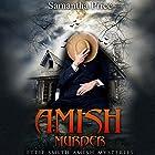 Amish Murder: Ettie Smith Amish Mysteries, Book 2 Hörbuch von Samantha Price Gesprochen von: Heather Henderson