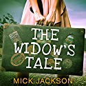 The Widow's Tale Audiobook by Mick Jackson Narrated by Maggie Ollerenshaw
