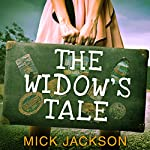 The Widow's Tale | Mick Jackson