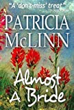 Almost a Bride (Wyoming Wildflowers Book 1) Picture