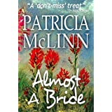 "Almost a Bride (Wyoming Wildflowers  Book 1)von ""Patricia McLinn"""