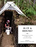 Is It a House?: Archaeological Excavations at English Camp, San Juan Island, Washington (Burke Museum of Natural History and Culture Research Report)