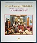 Lirum, Larum, L�ffelstiel: Die Puppen...