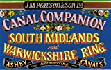 South Midlands and Warwickshire Ring - Pearson's Canal Companion: Ashby and Connecting Canals (Pearson's Canal Companions)