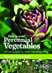 How to Grow Perennial Vegetables: Low...