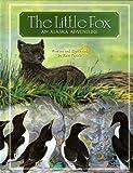 The Little Fox: An Alaska Adventure