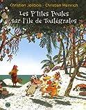 """Afficher """"Les P'tites poules sur l'île de Toutégratos"""""""