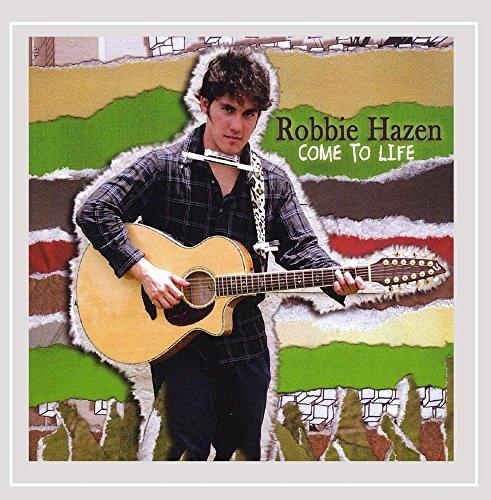 Robbie Hazen - Come to Life