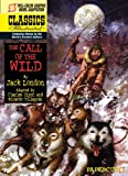 Jack London Classics Ilustrated: The Call of the Wild (Classics Illustrated Graphic Novels)