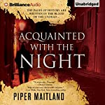 Acquainted with the Night | Piper Maitland