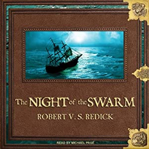 The Night of the Swarm: Chathrand Voyage Series, Book 4 | [Robert V. S. Redick]