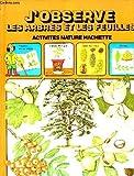echange, troc Ingrid Selberg - J'observe les arbres et les feuilles