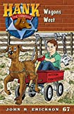 img - for Wagons West (Hank the Cowdog (Quality)) book / textbook / text book