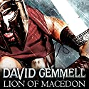 Lion of Macedon Audiobook by David Gemmell Narrated by To Be Announced