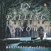 In Falling Snow: A Novel | [Mary-Rose MacColl]