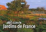 echange, troc Pichon-Clarisse, Virginie Pierson de Galzain - Délicieux jardins de France