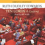 Ten Lords A-leaping | [Ruth Dudley Edwards]