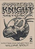 Charles R. Knight Sketchbook (Volume 2) (0971271666) by William Stout