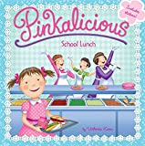 img - for Pinkalicious: School Lunch book / textbook / text book