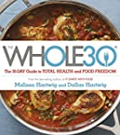 The Whole 30: The official 30-day gui...