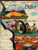 Delius (The Great composers)