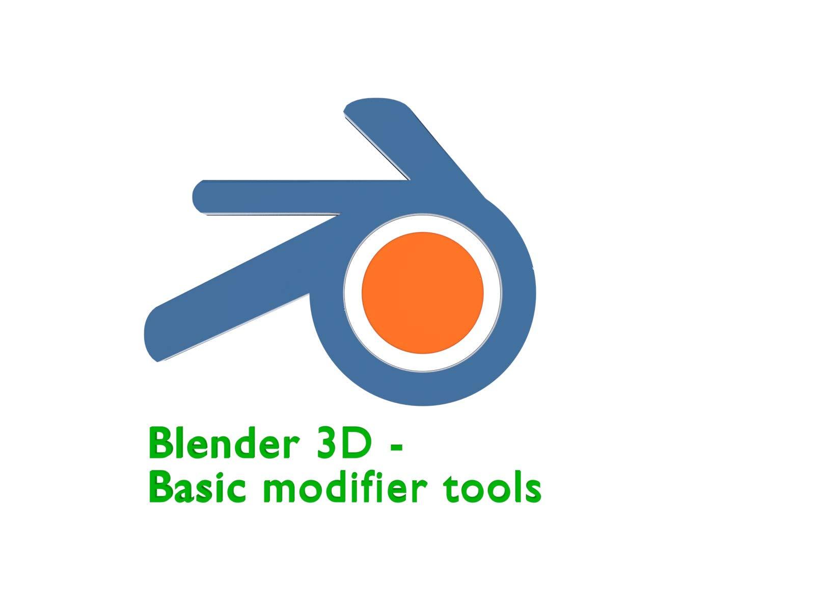 Blender 3D - Basic Modifier Tools - Season 1