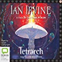 Tetrarch: Well of Echoes, Book 2 Audiobook by Ian Irvine Narrated by Grant Cartwright