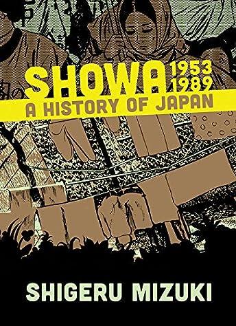 Showa: A History of Japan 1953-1989