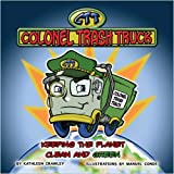 Colonel Trash Truck ~ Kathleen Crawley