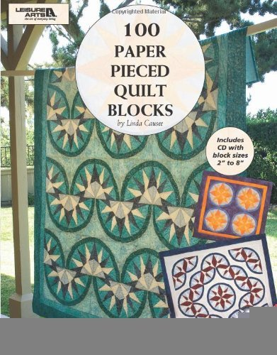 100 Paper Pieced Quilt Blocks W/CD (Leisure Arts #4644) [Paperback] [2009] (Author) Rita Weiss Creative Partners