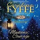 Montana Courage: McCutcheon Family Series, Book 9 Hörbuch von Caroline Fyffe Gesprochen von: Corey M. Snow
