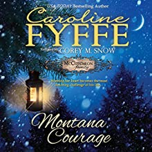 Montana Courage Audiobook by Caroline Fyffe Narrated by Corey M. Snow