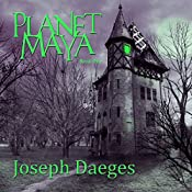 Planet Maya: Book One | Joseph Daeges