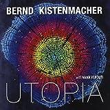Utopia by Bernd Kistenmacher