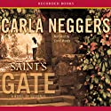Saint's Gate: Sharpe and Donovan, Book 1 (       UNABRIDGED) by Carla Neggers Narrated by Carol Monda