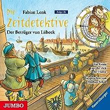 Der Betrüger von Lübeck (Die Zeitdetektive 26) Hörbuch von Fabian Lenk Gesprochen von: Stephan Schad